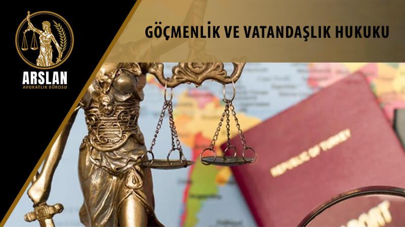 Göçmenlik ve Vatandaşlık Hukuku