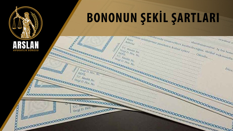 BONONUN ŞEKİL ŞARTLARI
