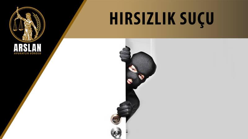 HIRSIZLIK SUÇU