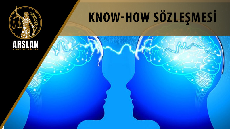 KNOW-HOW SÖZLEŞMESİ